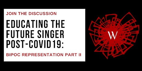 PART II: Educating the Future Singer Post-COVID19 - BIPOC Representation tickets