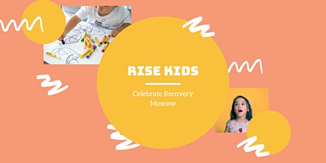 RISE Kid's Club - Celebrate Recovery tickets