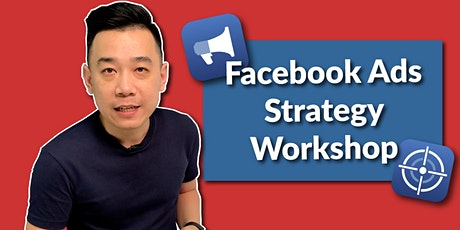 Facebook Ads Strategy Workshop (Offline Event) tickets