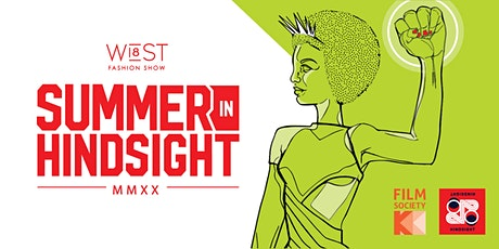 Summer In Hindsight - Director's Cut by The West 18th Street Fashion Show tickets