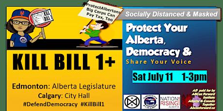 Kill Bill 1+ Other Bills  in YEG & #DefendDemocracy July 11 tickets