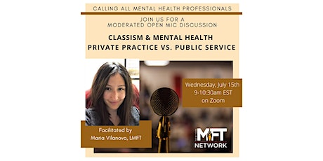 Classism & Mental Health: Private Practice vs. Public Service tickets