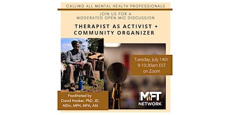 Therapist as Activist + Community Organizer tickets
