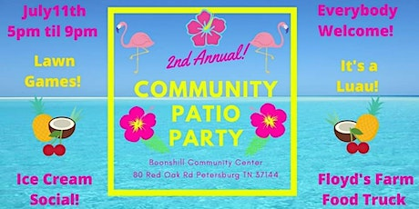 2nd Annual Community Patio Party tickets