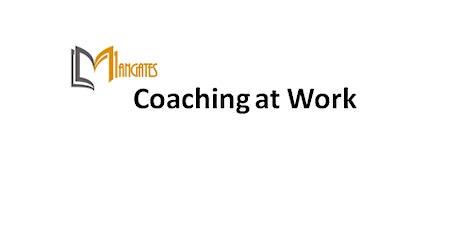 Coaching at Work 1 Day Training in Colorado Springs, CO tickets