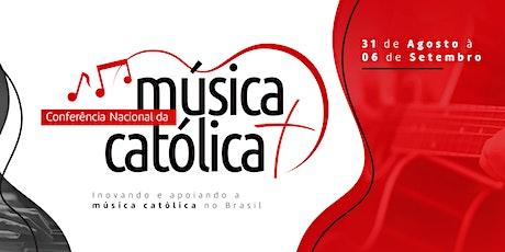 Conferência Nacional da Música Católica ingressos