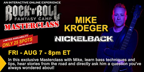 Masterclass with Mike Kroeger of Nickelback tickets