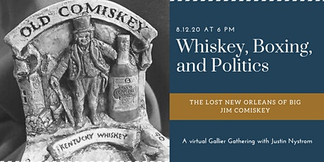 Whisky, Boxing, and Politics: The Lost New Orleans of Big Jim Comiskey tickets