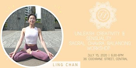 Unleash Creativity & Sensuality-  Sacral Chakra Balancing Workshop tickets