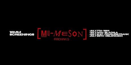 Mu Meson Archives Present: 16mm Screenings - Oblong Box tickets