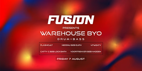 Fusion | Warehouse BYO Drum & Bass tickets