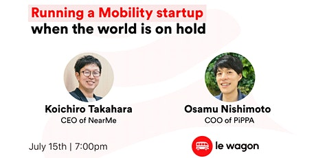 Running a Mobility startup when the world is on hold - Talk with Startups tickets