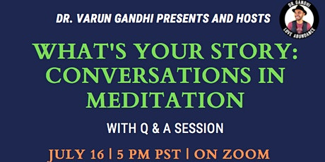 What's Your Story? Conversations in Meditation tickets