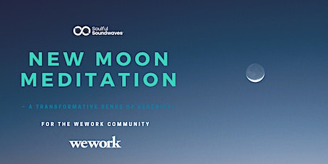 WeWork New Moon Music Meditation billets