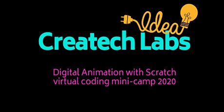 Createch Labs Digital Animation with Scratch I Mini-Camp (4th - 7th Grade) tickets