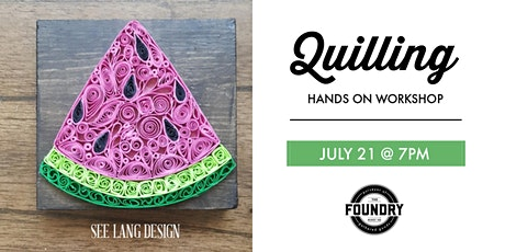 The Foundry - Quilling : Watermelon tickets