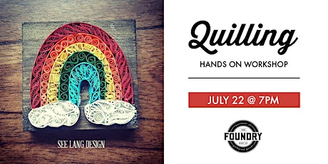 The Foundry - Quilling : Rainbow tickets
