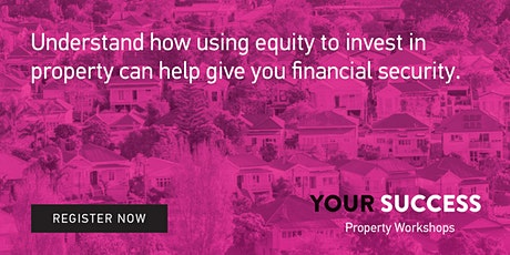 How to Invest in Residential Property - a Your Success Workshop tickets