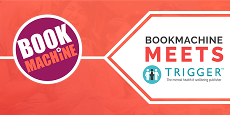 BookMachine Meets Trigger Publishing tickets