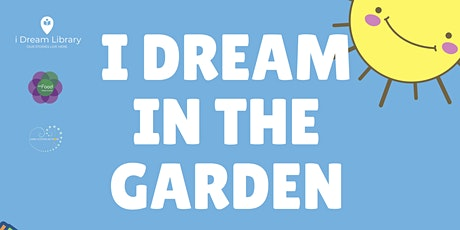 I Dream in the Garden tickets