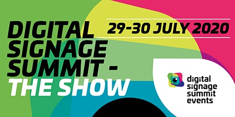 Digital Signage Summit 2020 - The Show tickets