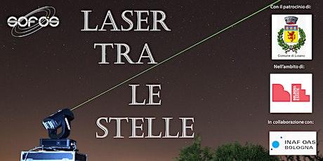 Laser tra le stelle - Campo sportivo di Loiano biglietti