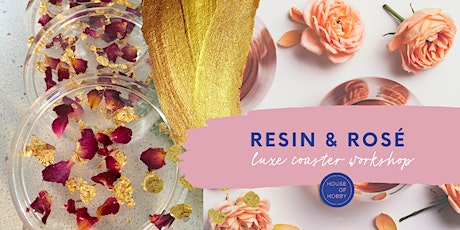 Resin & Rosé - Luxe Coaster Workshop tickets