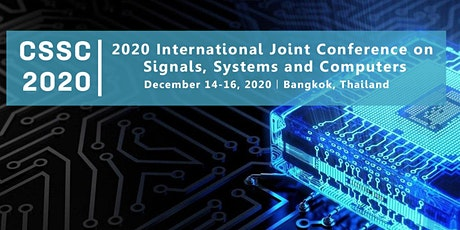 2020 International Joint Conference on Signals, Systems and Computers(CSSC tickets