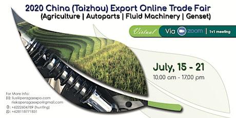 2020 China (Taizhou) Export Online Trade Fair tickets