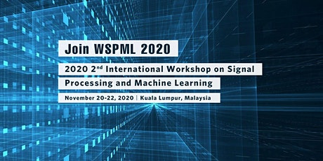 Workshop on Signal Processing and Machine Learning (WSPML 2020) tickets