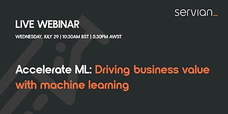 Accelerate ML: Driving Business Value with Machine Learning tickets