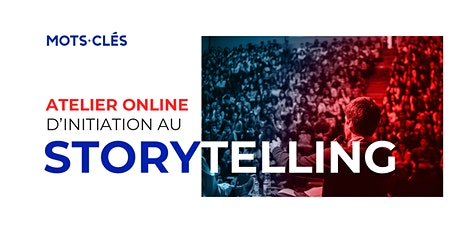 Atelier online d'initiation au Storytelling billets