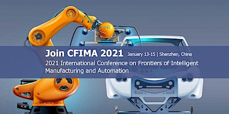 Conference on Frontiers of Intelligent Manufacturing and Automation (CFIMA tickets
