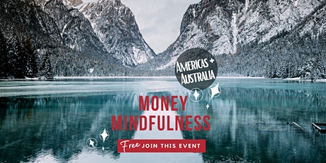Money Mindfulness - Money & Compassion - US/Canada/Americas/Australia tickets