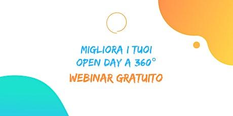 Migliora i tuoi Open Day a 360° · Webinar Gratuito biglietti