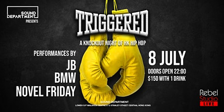 Sound Dept presents: TRIGGERED. (Novel Friday, BMW, JB) tickets