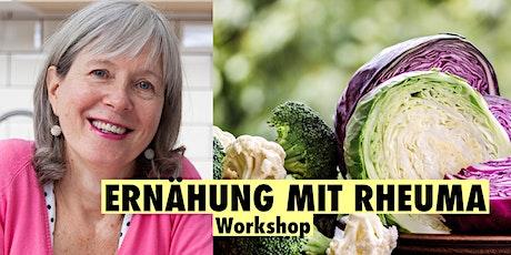 Ernährung mit Rheuma - Workshop mit Anke Mouni Meyer Tickets