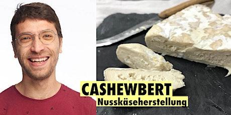 Cashewbert - Nusskäserherstellung - Workshop mit Anderson Santos Silva Tickets