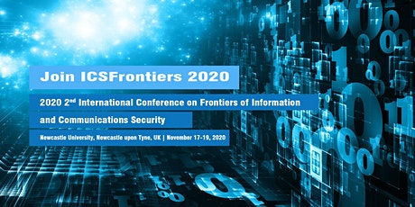 Frontiers of Information and Communications Security (ICSFrontiers 2020) tickets