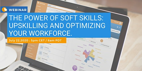 Webinar :The Power of Soft Skills: Upskilling and Optimizing Your Workforce tickets