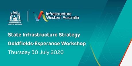 State Infrastructure Strategy Goldfields-Esperance Workshop tickets