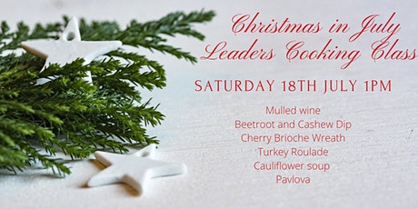 Christmas in July Leaders Cooking  Class tickets