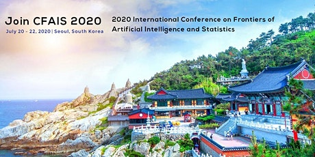 Conference on Frontiers of Artificial Intelligence and Statistics (CFAIS 20 tickets