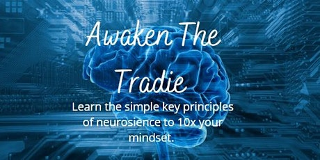 Awaken The Tradie - Unlock Your Potential tickets