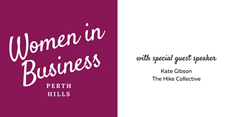 Perth Hills WIB with guest speaker Kate Gibson of The Hike Collective tickets