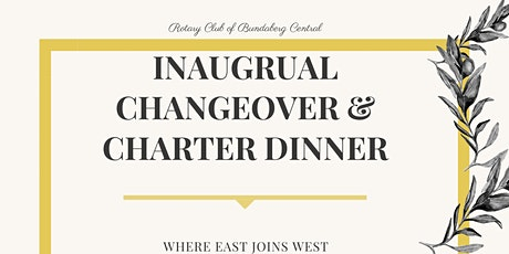 2020 Bundaberg Central Rotary Club - Charter and Changeover Night tickets