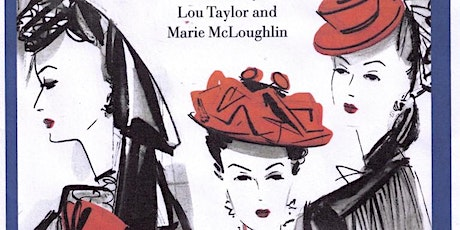 'Haute  Couture in Occupied Paris and  Beyond in WWII' :  A Lewes Lecture tickets