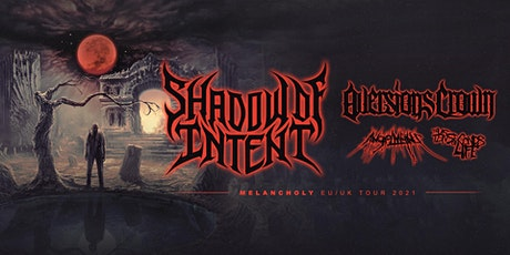 MCLX presents  Shadow Of Intent tickets