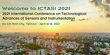 Conference on Technological Advances of Sensors and Instrumentation(ICTASI tickets