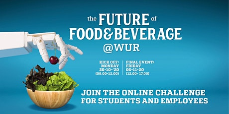 Invention Summer Camp Wageningen 2020: The Future of Food & Beverage @WUR tickets